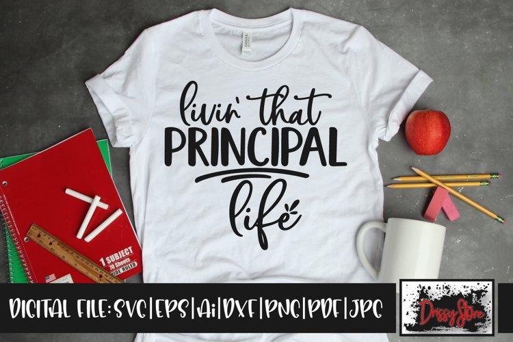 livin' that Principal life SVG DXF Ai EPS PDF PNG JPG example image 1