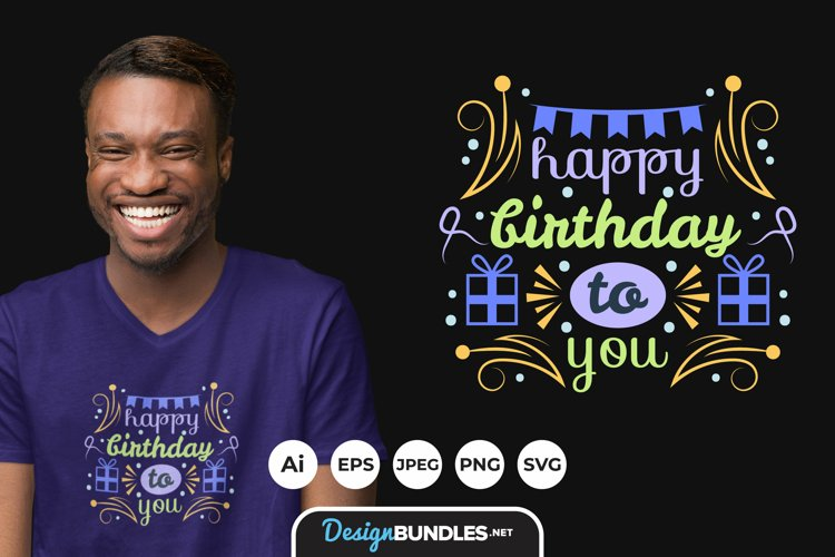 Happy Birthday To You Hand Drawn for T-Shirt Design example image 1
