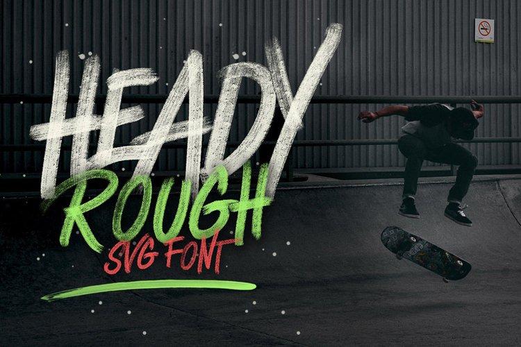 Heady Rough