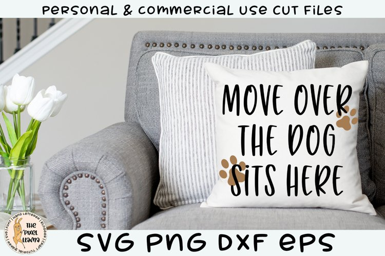 Move Over The Dog Sits Here Funny SVG