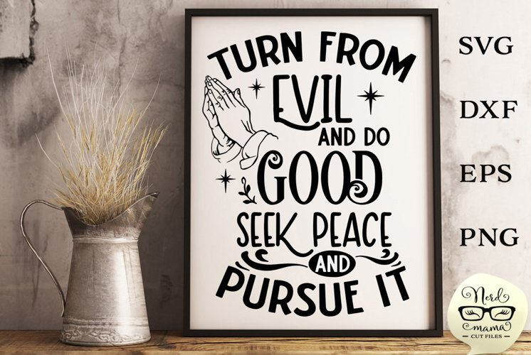 Turn from Evil Cut File Psalm 34-14