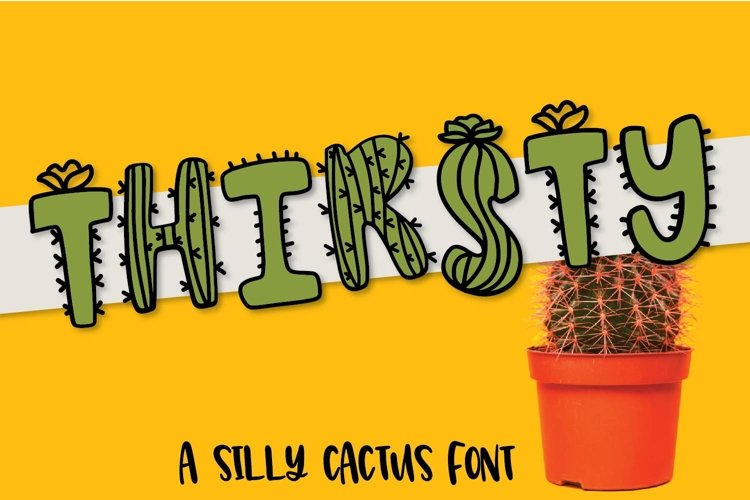 Web Font Thirsty Cactus - A Silly Cacti Font example image 1