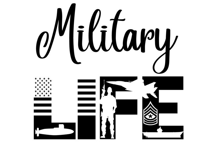 Military Life SVG Cutting File for the Cricut example image 1