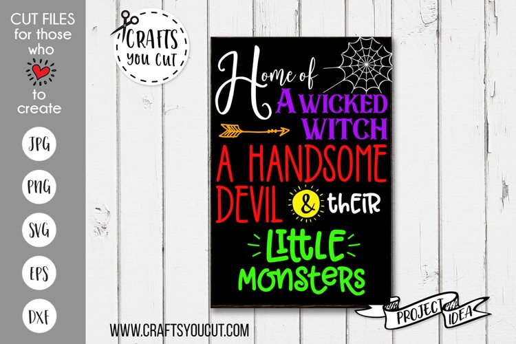 Home of Wicked Witch Handsome Devil Little Monsters Cut File example image 1
