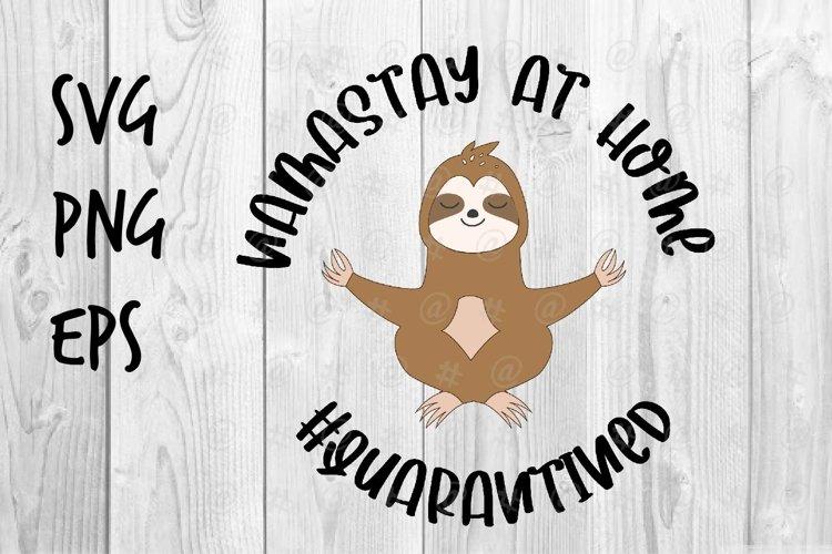 Namastay at home Quarantined SVG design example image 1