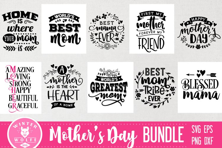 Mother's day Bundle 10 designs SVG EPS DXF PNG example image 1