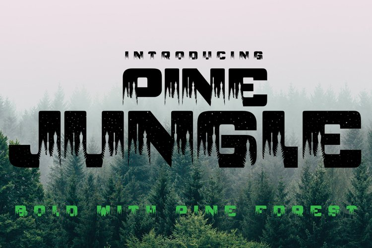 PINE JUNGLE example image 1