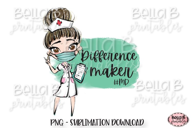 Medical Doctor Sublimation Design, Difference Maker example image 1
