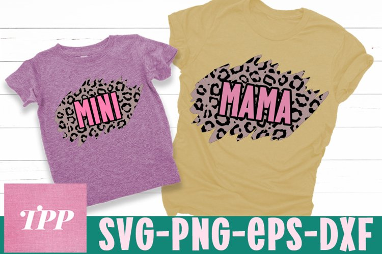 Mommy and Mini SVG, Mom matching shirts svg, Leopard svg