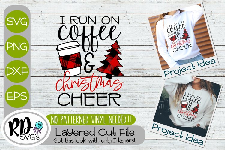 Coffee and Christmas Cheer Svg - A Layered Cricut SVG