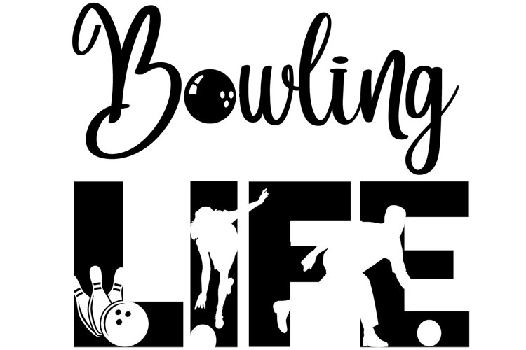 Bowling Life SVG Cutting File for the Cricut example image 1