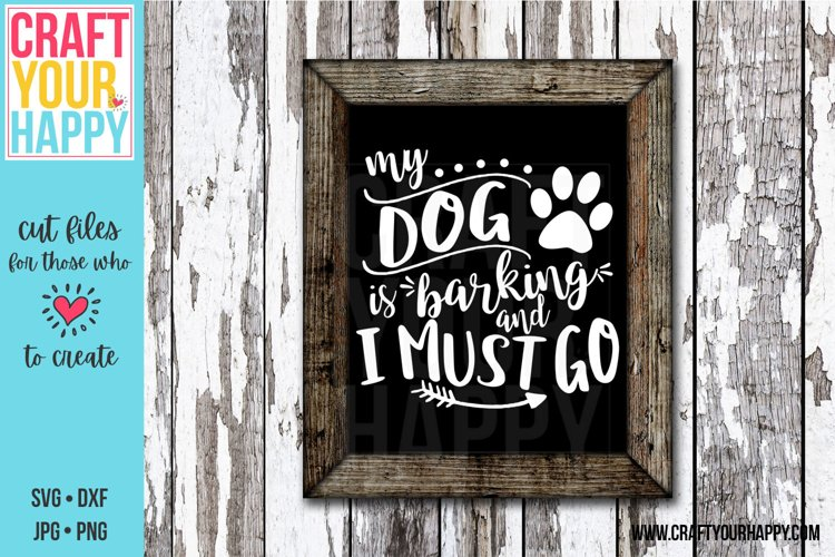 My Dog Is Barking And I Must Go - A Pet Cut File