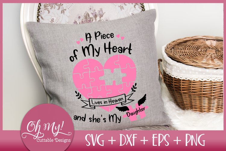 Piece of My Heart Lives In Heaven - Daughter - SVG EPS DXF P