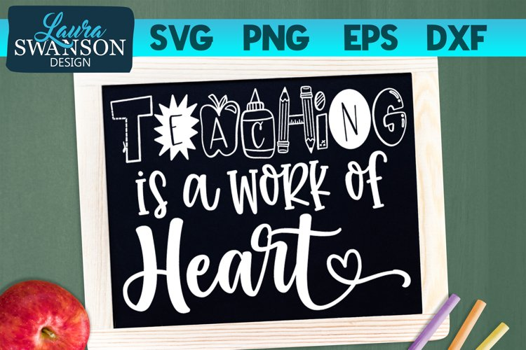 Teaching is a Work of Heart SVG, PNG, EPS, DXF example image 1