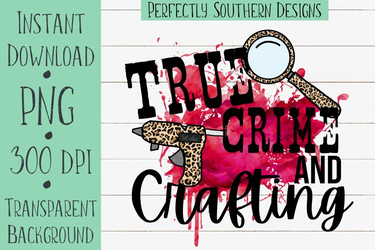True Crime and Crafting Red- Sublimation Designs
