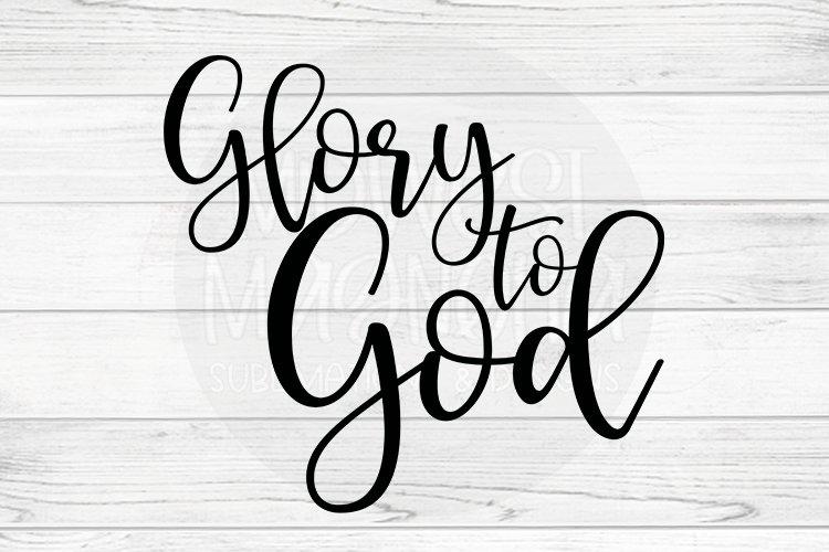 Glory to God example image 1