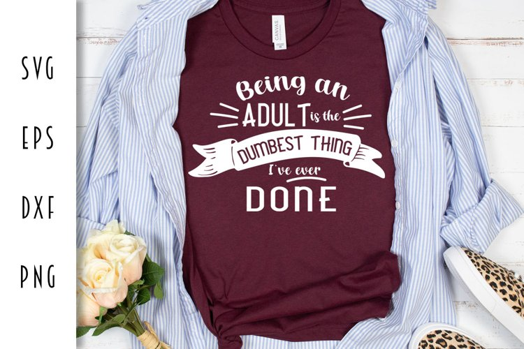 Being an Adult - Funny Adulting Cut File example image 1