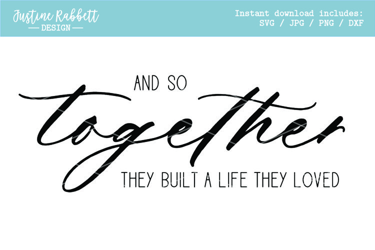 And so together they built a life they loved example image 1
