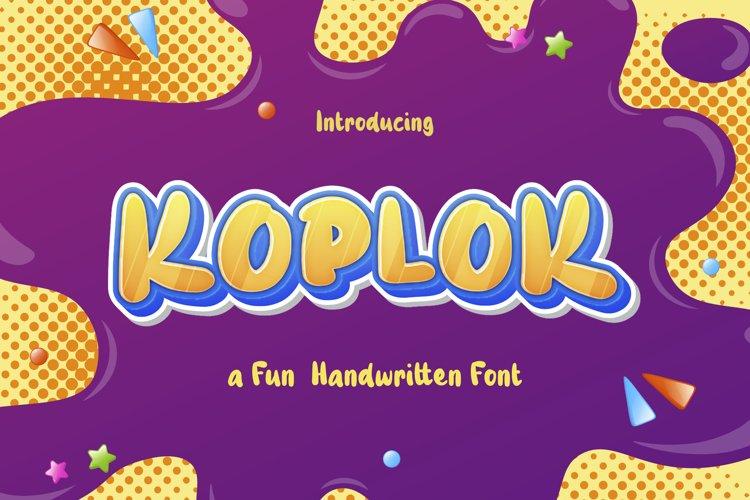 Koplok - a Fun Handwritten Font example image 1