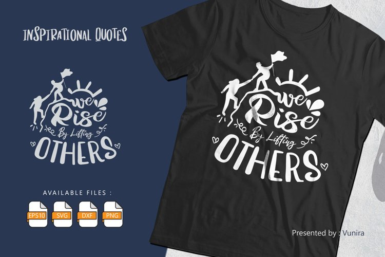 We Rise By Lifting Others | Lettering Quotes example image 1