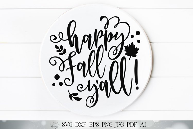 Happy Fall Y'all| Fall Autumn Cutting File and Printable example image 1