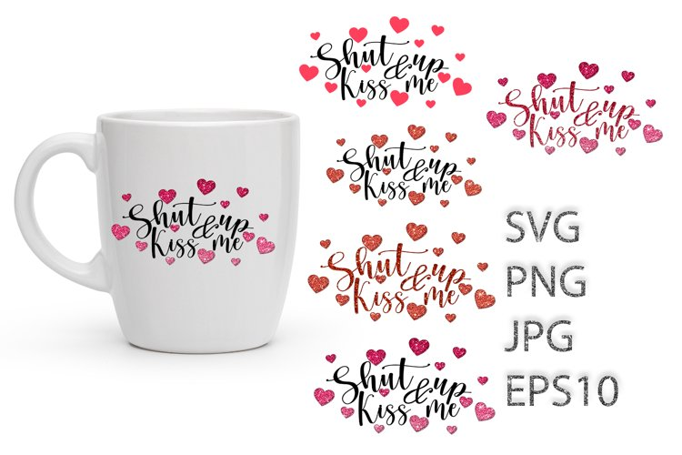 Valentines Svg, Heart SVG, Kiss Me example image 1