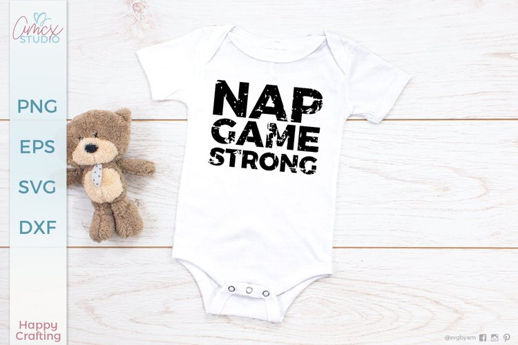 Nap Game Strong - Funny Baby Body Suites