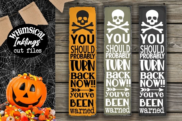 Turn Back Now-Vertical Halloween SVG example image 1