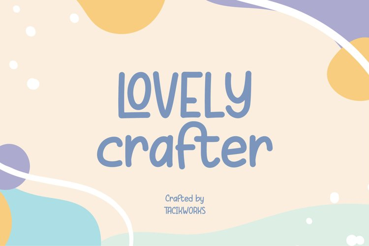 Lovely Crafter
