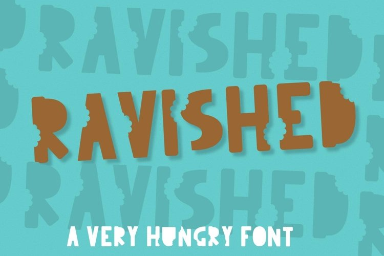 Ravished - A Very Hungry Font With A Crunch example image 1