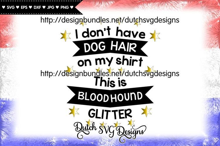 Text cutting file Dog Hair Bloodhound, bloodhound svg example image 1