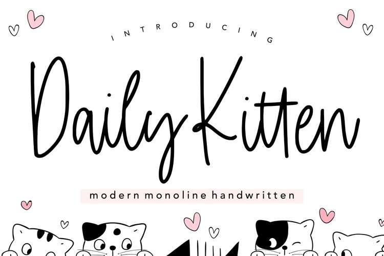 Daily Kitten Modern Monoline Handwritten Font example image 1