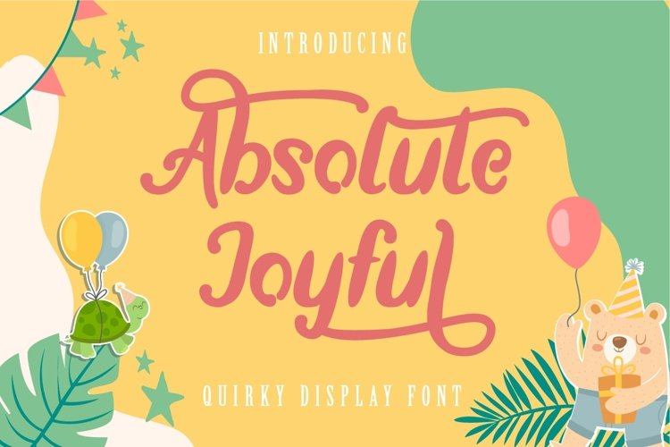 Absolute Joyful - Quirky Font example image 1