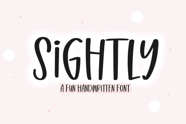 Sightly - A Quirky Handwritten Font example image 1