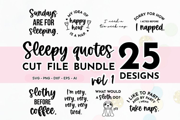 Funny Sleepy Quote SVG Bundle Volume 1 | Nap Quotes