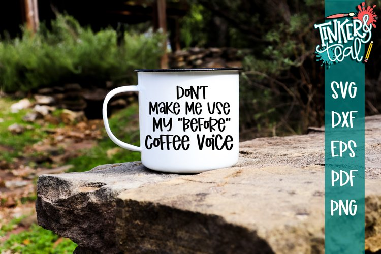 Before Coffee Voice Funny SVG example image 1