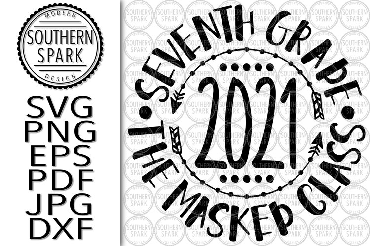 Seventh Grade 2021 Masked Class SVG PNG EPS PDF JPG DXF example image 1