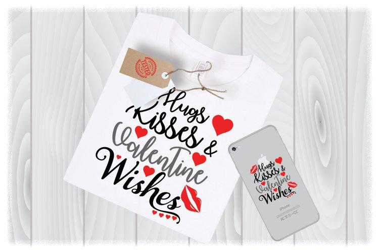 Hugs Kisses Valentine Wishes Svg Files For Cricut Designs 565506 Svgs Design Bundles