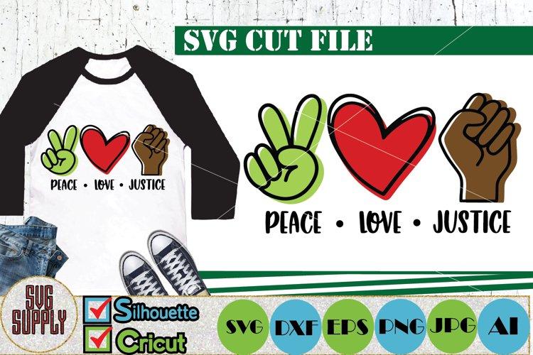 Peace Love Justice SVG Cut File