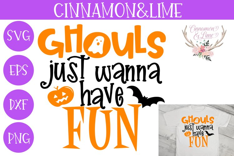 Ghouls Just Wanna Have Fun Halloween Kids SVG Cut File