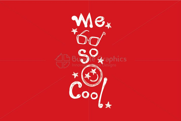 Me So Cool Scribble Style Graphical Illustration example image 1
