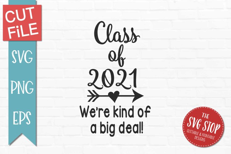 Class of 2021 Graduation-SVG, PNG, EPS example