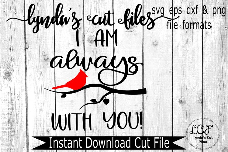 I am always with you/ Cardinal//SVG/EPS/DXF file