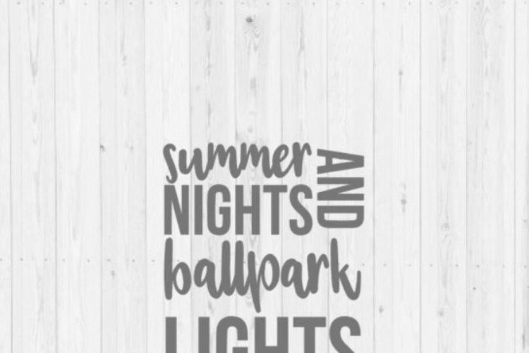 Digital download, summer svg, baseball svg, softball svg, summer nights and ballpark lights, quotes, Cricut, SVG, cut file, PNG, Silhouette