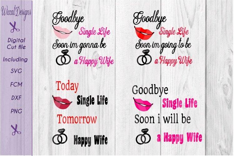 Single life svg, Bachelorette svg, bride svg, women