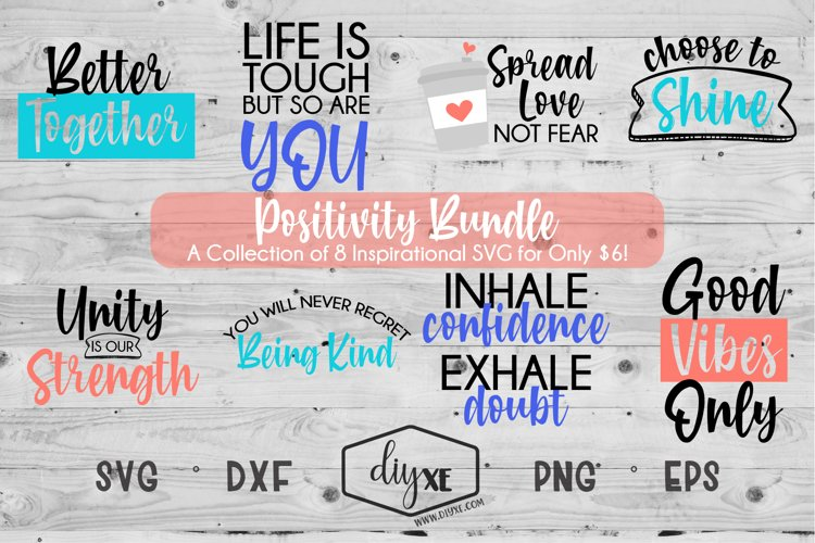 Positivity Bundle - A Collection Of Inspirational SVGs example image 1