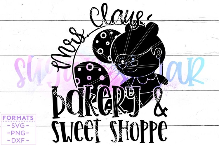 Mrs Claus Bakery and Sweet Shoppe SVG