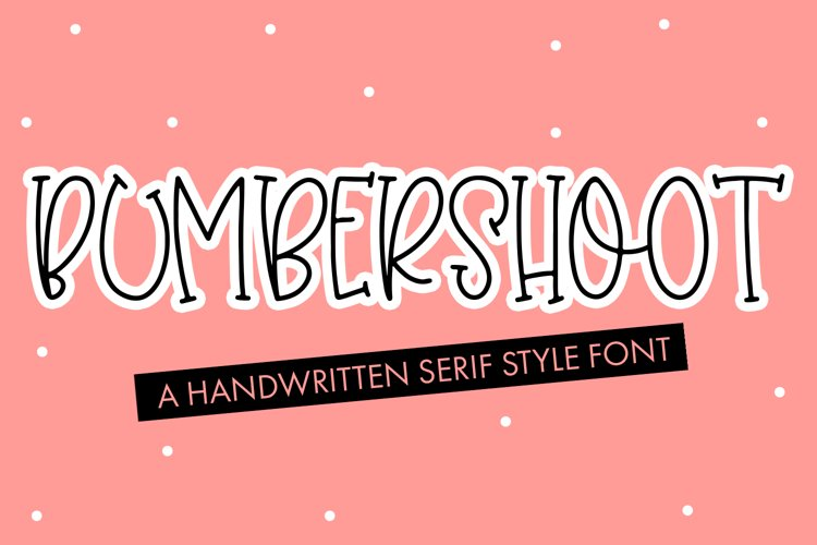 Bumbershoot - A Handwritten Serif Style Font example image 1