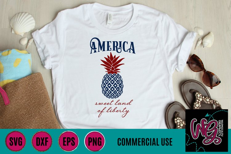 American Sweet Land Liberty Pineapple SVG, DXF, PNG, EPS