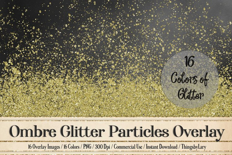 16 Ombre Glitter Confetti Particles splatter splash Overlays